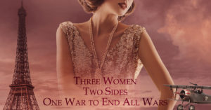 L'Agent Double: Three Women, Two Sides, On War to End All Wars